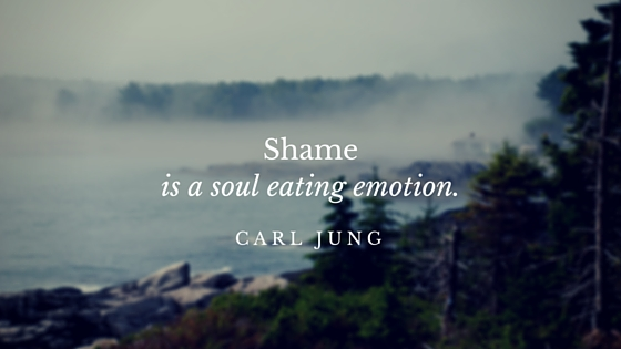 Shameis-a-soul-eating-emotion.